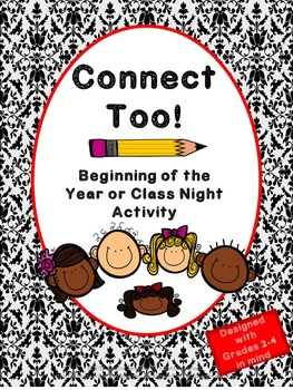 First Day of School Activity and Class Night Activity  - Connect Too!
