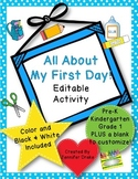 First Day of School Activity  **EDITABLE** ~Color & B&W~