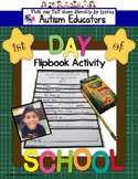 FIRST DAY OF SCHOOL Activity Flip Book for Special Education and Autism Resource