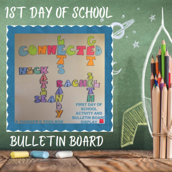 1st Day of School Activity and Bulletin Board Display
