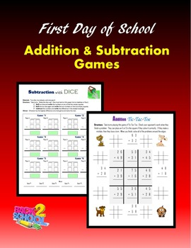 First Day of School:  Addition and Subtraction Games