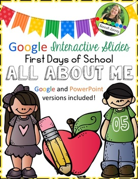 First Day of School All About Me Interactive Google Slides