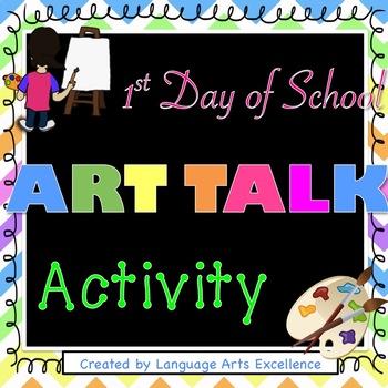 "First Day of School ""Art Talk"""