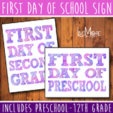 First Day of School / Back To School Printable Sign INCLUDES ALL GRADES