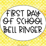 First Day of School Bell Ringer