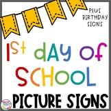 First Day of School | Picture Signs