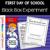First Day of School - Black Box Experiment