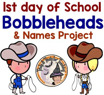 First Day of School Bobble Heads and Names Project Activity Display Student Work