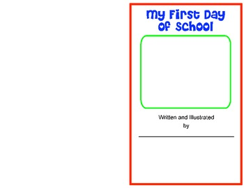 Back to School- First Day of School Book