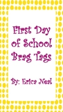 First Day of School Brag Tag