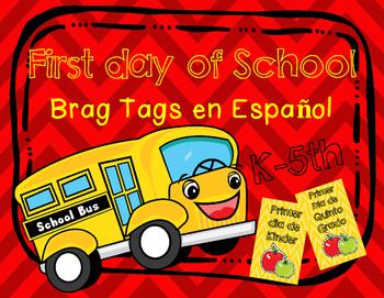 First Day of School Brag Tags en Espanol