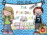 First Day of School (( CHEVRON )) Signs