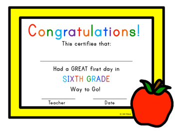 First Day of School Certificate - Sixth Grade  / Grade Six