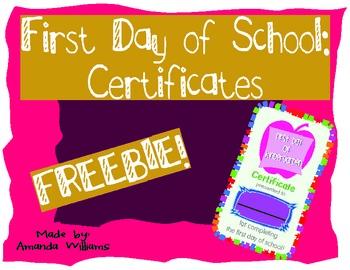 First Day of School Certificates! K-2 **FREEBIE**