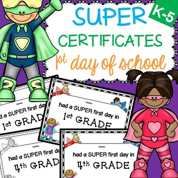 First Day of School Certificates (Superhero)