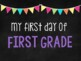 First/Last Day of School {Chalkboard Signs}