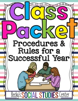 Back to School / First Day Class Packet: Rules & Procedures