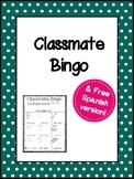 First Day of School Classmate Bingo FREEBIE + Free Spanish