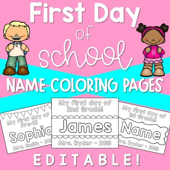 First Day of School Coloring Pages EDITABLE