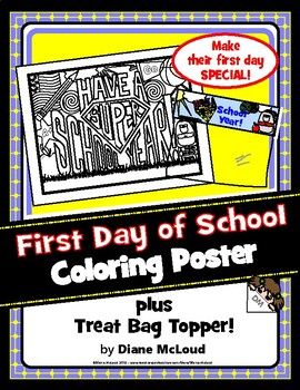 First-Day-of-School Coloring Poster + BONUS Treat Bag Topper!