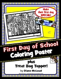 First Day of School Coloring Poster + BONUS Treat Bag Topper!