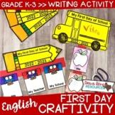 First Day of School Craftivity {English Version}