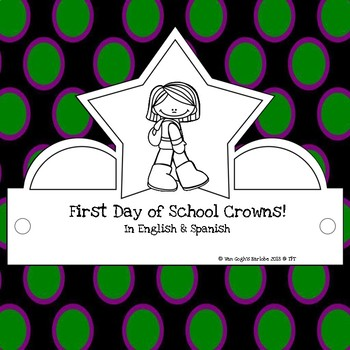 First Day of School Crowns PK-2 in English & Spanish