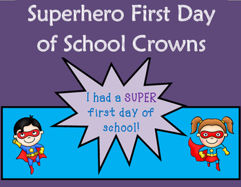 First Day of School Crowns : Superhero Theme