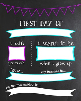 First Day of School Customizable Chalkboard Poster Fill-in-the-blank