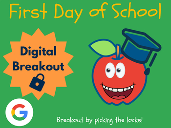 First Day of School - Digital Breakout! (Distance Learning, Back to School)