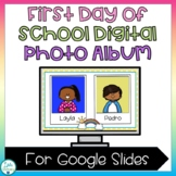 First Day of School Digital Photo Album for Google Slides