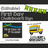 First Day of School Editable Chalkboard Sign Bus