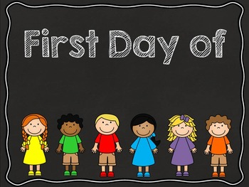 First Day of School Editable Chalkboard Sign Kids