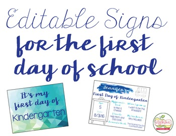 my first day of school editable sign