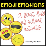 "First Day of School ""Emoji Emotions"" Feelings Activity"
