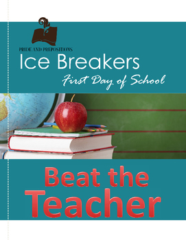 First Day of School Ice Breaker Activity: Beat the Teacher!