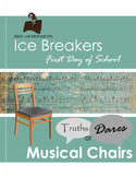 First Day of School Ice Breaker Activity: Truths or Dares Musical Chairs!