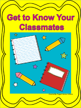 First Day of School (Get to Know Your Classmates)