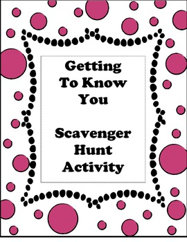 First Day of School - Getting to know you Scavenger Hunt