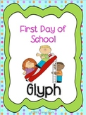 First Day of School Glyph