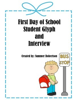 First Day of School Glyph and Interview