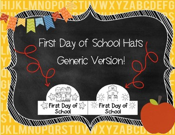 First Day of School Hats Generic Version