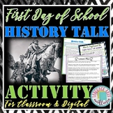 """First Day of School """"History Talk"""" Activity"""