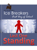 First Day of School Ice Breaker: Last One Standing