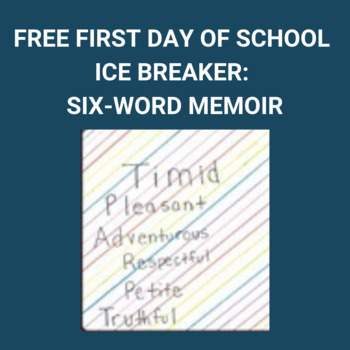 Free First Day of School- Ice Breaker- Six-word Memoir