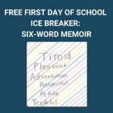 Free First Day of School Ice Breaker: Six-word Memoir