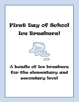 First Day of School Ice Breakers!