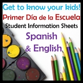 First Day of School Information Sheets in Spanish and in English - 3 versions!