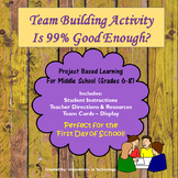 First Day of School - Is 99% Good Enough-Team Building Activity (Back to School)
