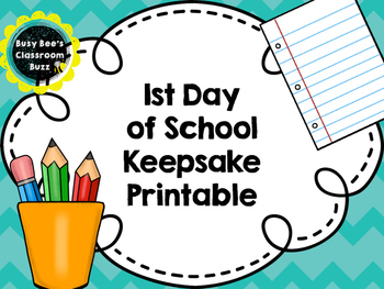 FREE First Day of School Keepsake Printable